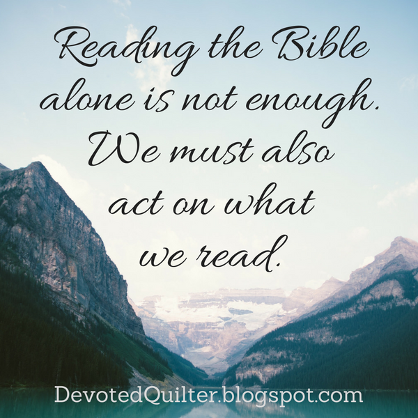 Weekly devotions on Christian living | DevotedQuilter.blogspot.com #christian #devotion #christianliving