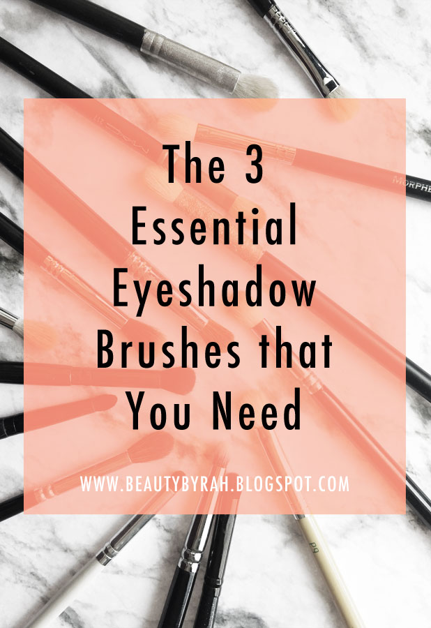 Makeup Tips // The 3 Essential Eyeshadow Brushes That You