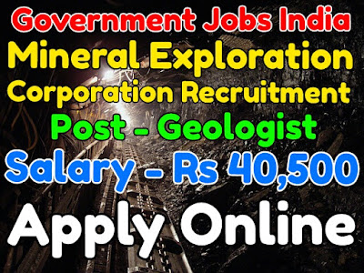 Mineral Exploration Corporation Limited Recruitment
