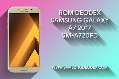 ROM DEODEX SAMSUNG A720F DS