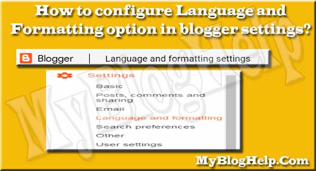 Language and formatting option in blogger