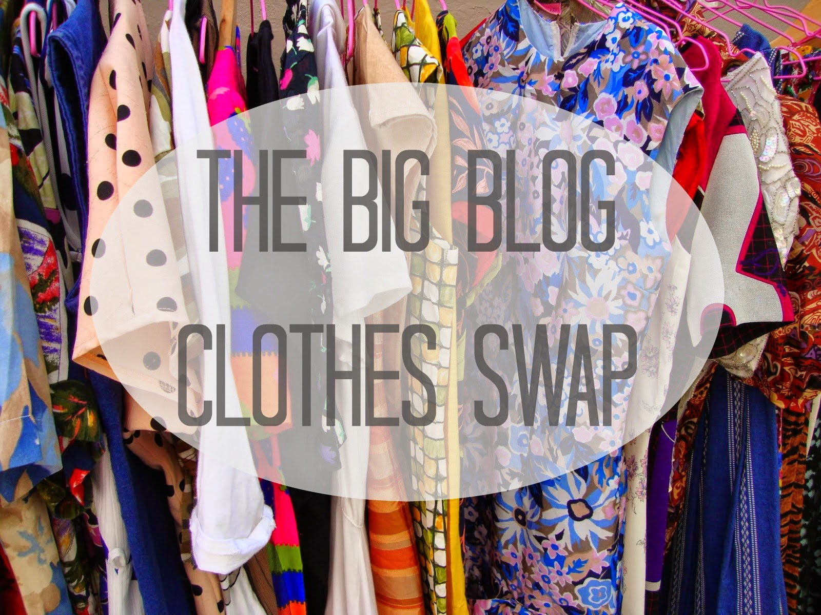 The Big Blog Clothes Swap