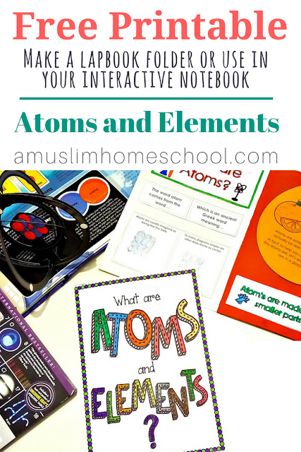 Atoms and Elements - a Free printable lapbook folder or use with interactive note-books