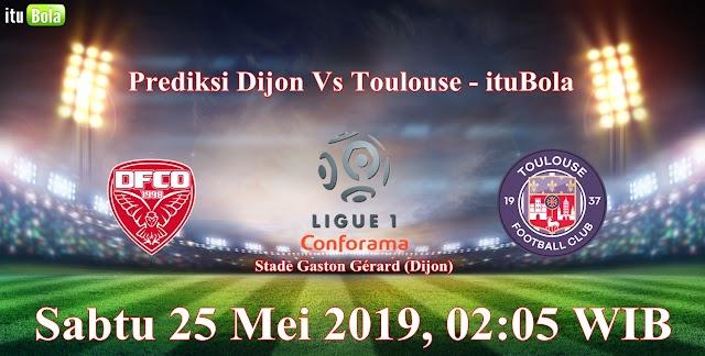 Prediksi Dijon Vs Toulouse - ituBola