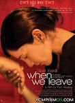 Rời Xa - When We Leave