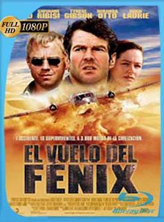 El Vuelo del Fenix 2004 HD [1080p] Latino [GoogleDrive] DizonHD