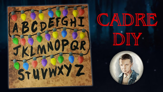 Cadre Stranger Things en Papercraft | DIY Netflix