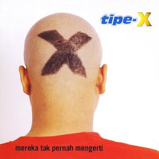 Tipe-X - Mereka Tak Pernah Mengerti - Album (2001) [iTunes Plus AAC M4A]