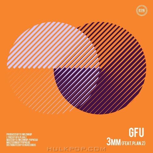 GFU – 3mm (Feat. Plan.Z) – Single