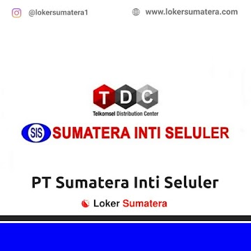 Lowongan Kerja Batusangkar: PT Sumatera Inti Seluler Mei 2021