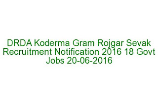 DRDA Koderma Gram Rojgar Sevak Recruitment Notification 2016 18 Govt Jobs