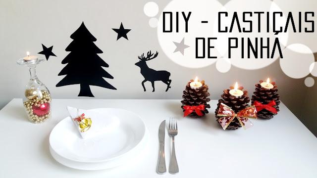 Castiçais de Pinha para decorar a mesa para o Natal