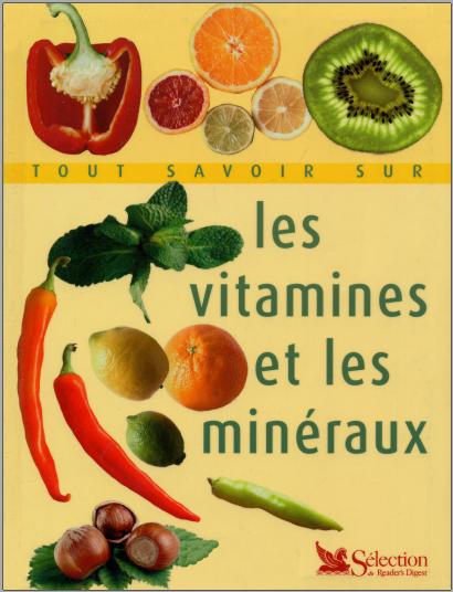 Livre : Tout savoir sur les vitamines et les minéraux - Gérard Pacaud PDF