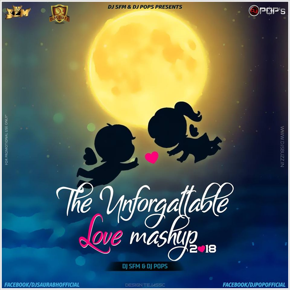 Love Mashup 2018 Download: The Unforgettable Love Mashup 2018