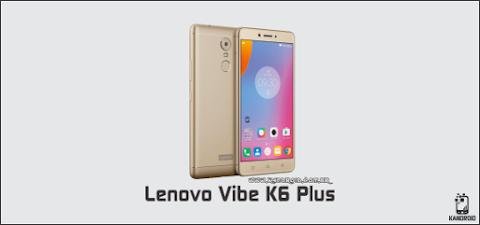 Download Stock Rom / Firmware Lenovo Vibe K6 Plus k53b36 - Android 6.0.1 Marshmallow