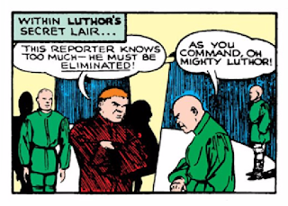 "Action Comics (1938) #23 Page 7 Panel 5: Luthor plans to take Clark Kent out because he ""knows too much."""