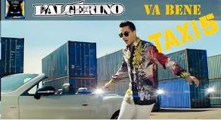 l'algérino - va bene clip officiel b.o taxi 5 mp3 telecharger
