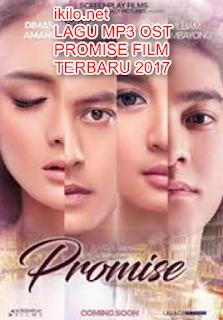 Lagu MP3 OST PROMISE FILM Terbaru 2017