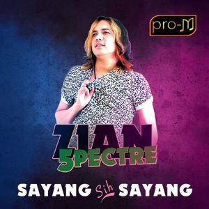 download song zian spectre sayang sih sayang