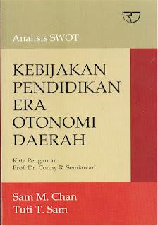 Analisis Swot Kebijakan Pendidikan Era Otonomi Daerah