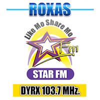 Star FM Roxas DYRX 103.7 Mhz