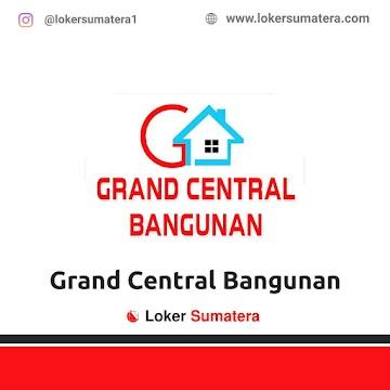 Lowongan Kerja Pekanbaru: CV Grand Central Bangunan Juni 2021