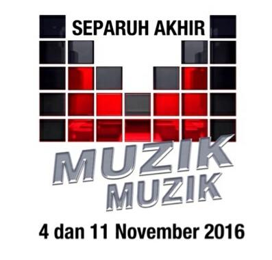 Separuh Akhir Muzik Muzik 31 4 November 2016