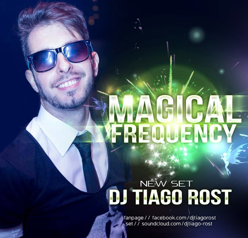 DJ Tiago Rost - MAGICAL FREQUENCY (Front Cover)