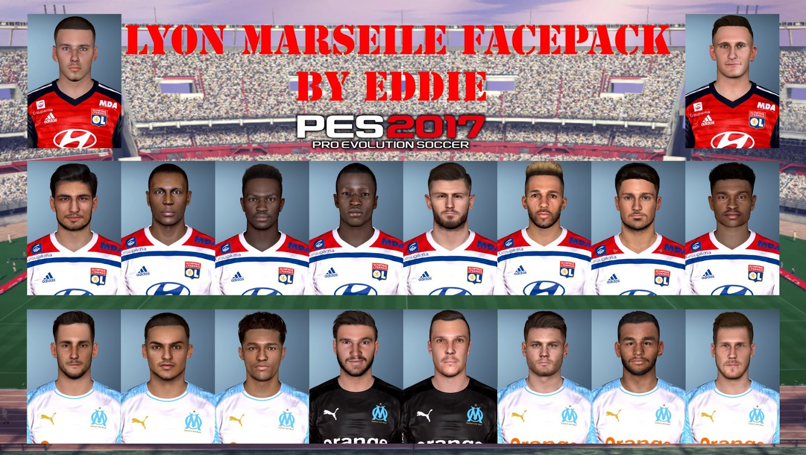 PES 2017 LYON & MARSEILE FACEPACK by Eddie Facemakers