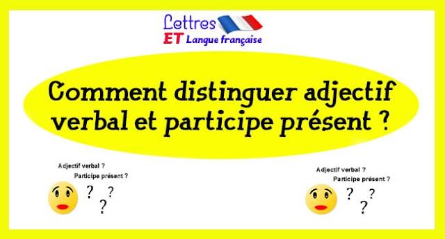 La différence entre un adjectif verbal et un participe présent ?