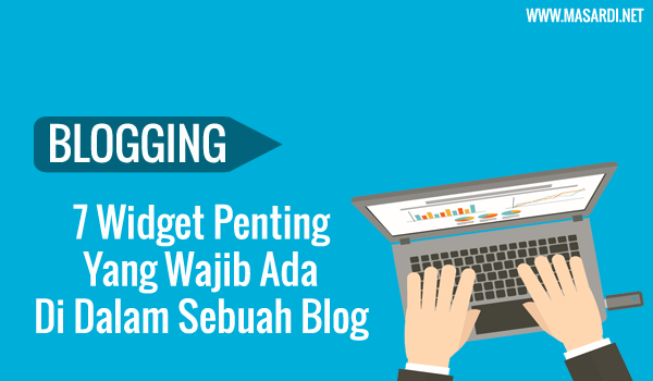 7 widget penting untuk blog