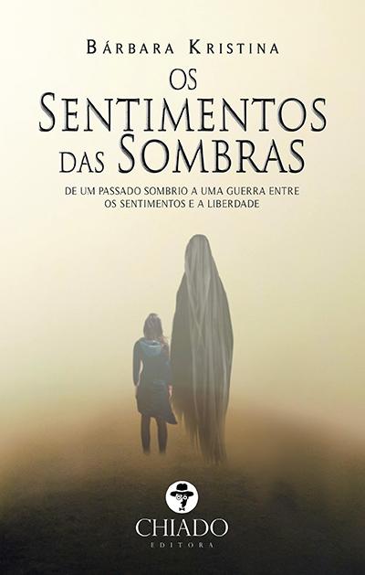 Capa do livro Os Sentimentos das Sombras