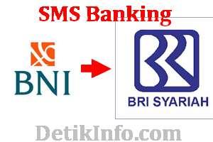 kode transfer sms banking bni ke bri syariah