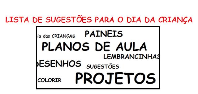 Lista Dia das Crianças: Planos de Aula, Projetos, Atividades, Desenhos