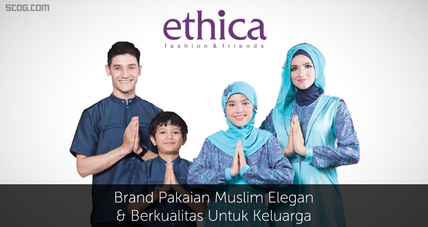 Ethica, Brand Pakaian Muslim Elegan & Berkualitas Untuk Keluarga