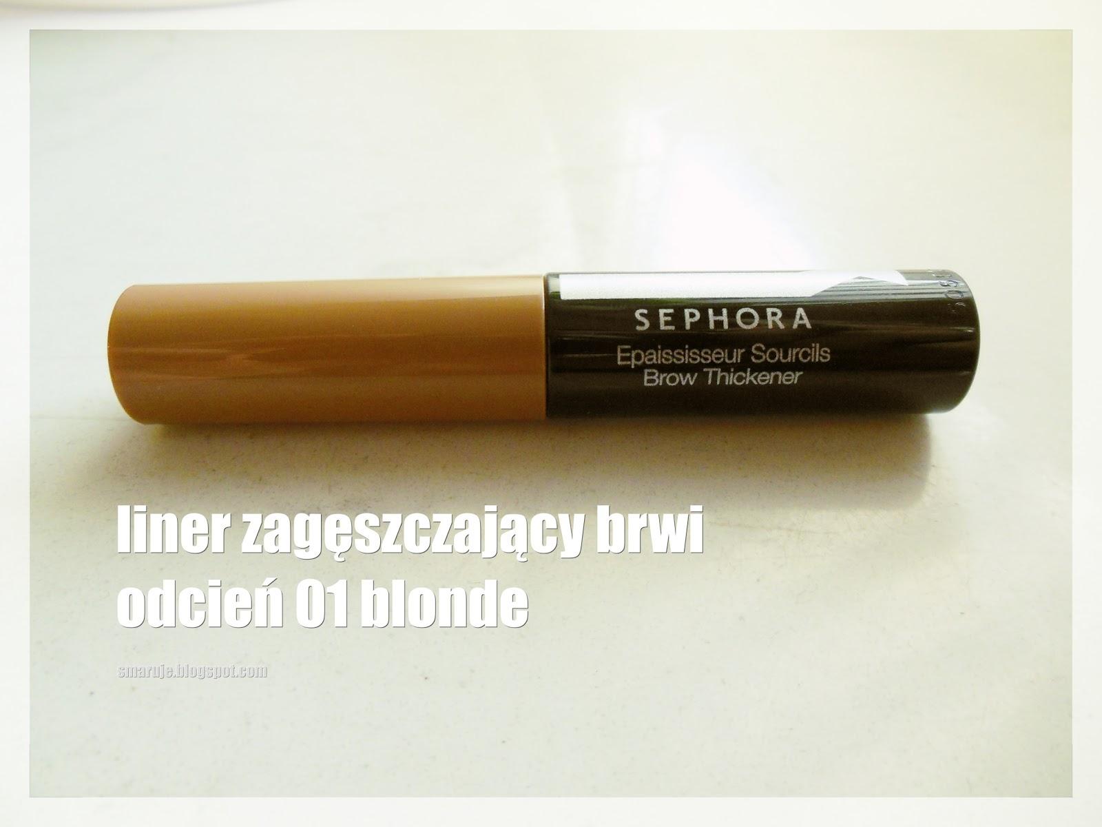 Sephora –Brow Thickener – liner zagęszczający brwi /recenzja/