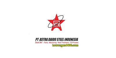 Lowongan PT Astra Daido Steel Indonesia 2019