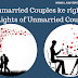 unmarried couples ke rights- rights of unmarried couple