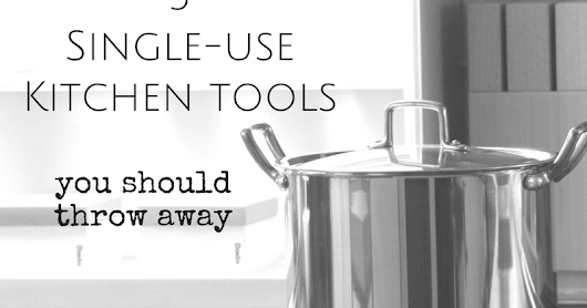 5 single use kitchen tools