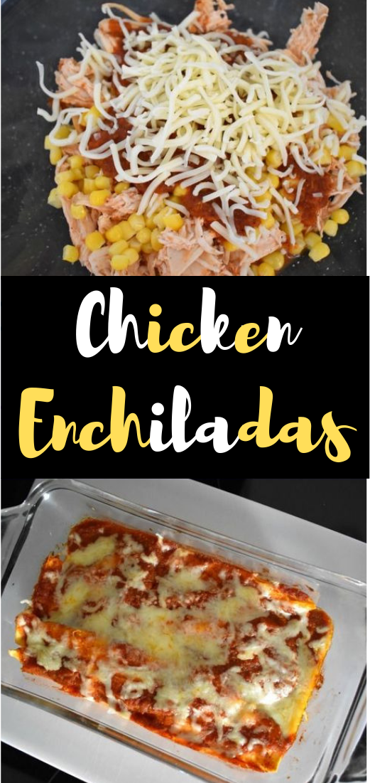 Chicken Enchiladas #mozzarella #chicken