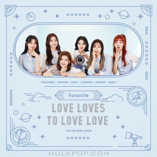 FAVORITE – The 2nd MINI ALBUM `Love Loves To Love Love` (FLAC + ITUNES PLUS AAC M4A)