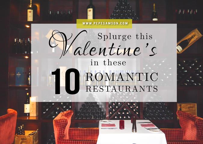 Splurge This Valentine's in These 10 Romantic Restaurants