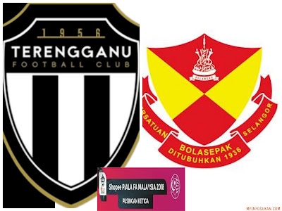 Live Streaming Terengganu FC vs Selangor Piala FA Malaysia 16 Mac 2018