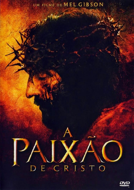 A Paixão de Cristo – Dublado (2004)