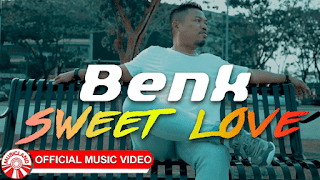 Lirik Lagu Benk - Sweet Love