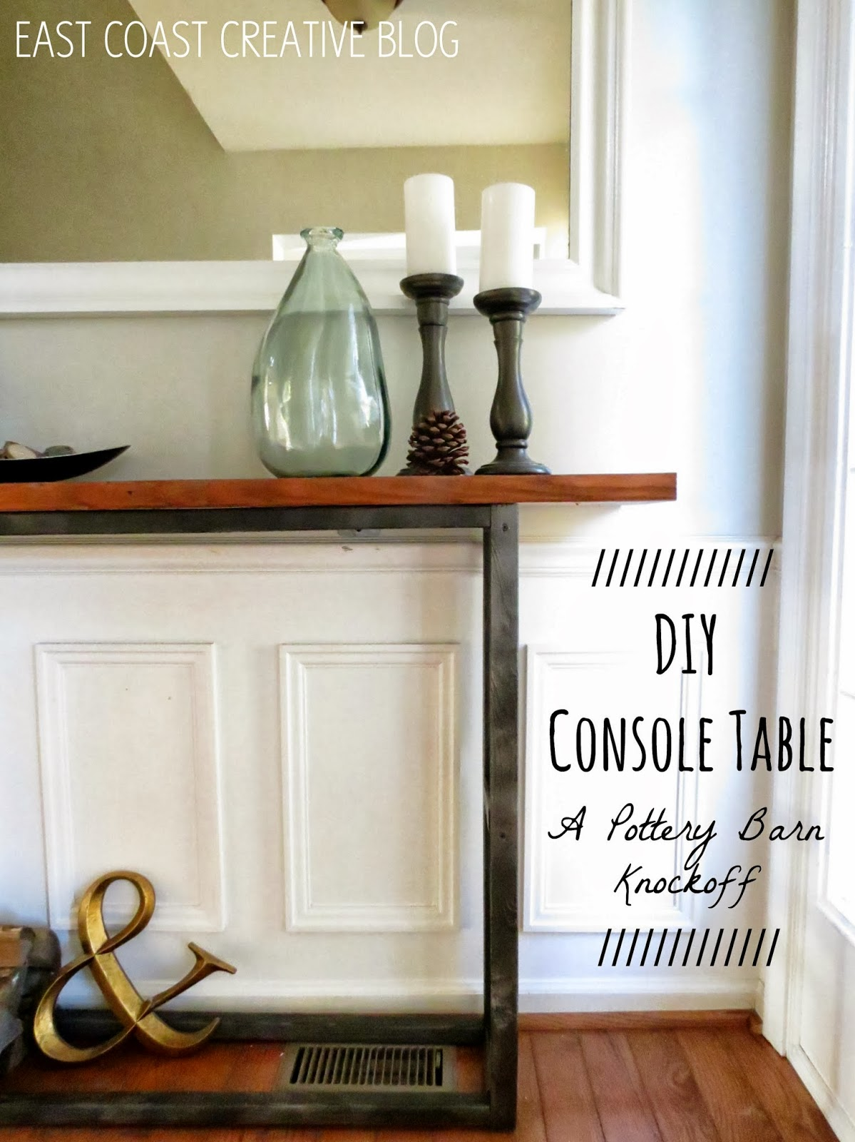 Diy Console Table A Pottery Barn Knock Off