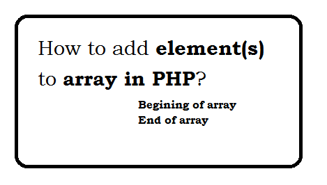 how to add element to array in php?