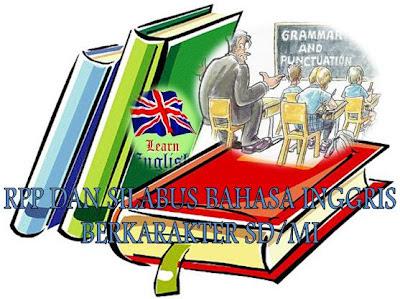 Download Silabus Bahasa Inggris Sd Mi Kelas 6 Terbaru Rpp Bahasa Inggris Berkarakter Sd Gratis Silabus Terbaru Silabus Bahasa Inggris Berkarakter Kelas 1 2 3 4 5 Dan 6 Sdmi
