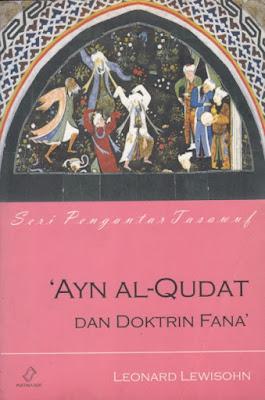 Ayn Al-Qudat dan Doktrin Fana'