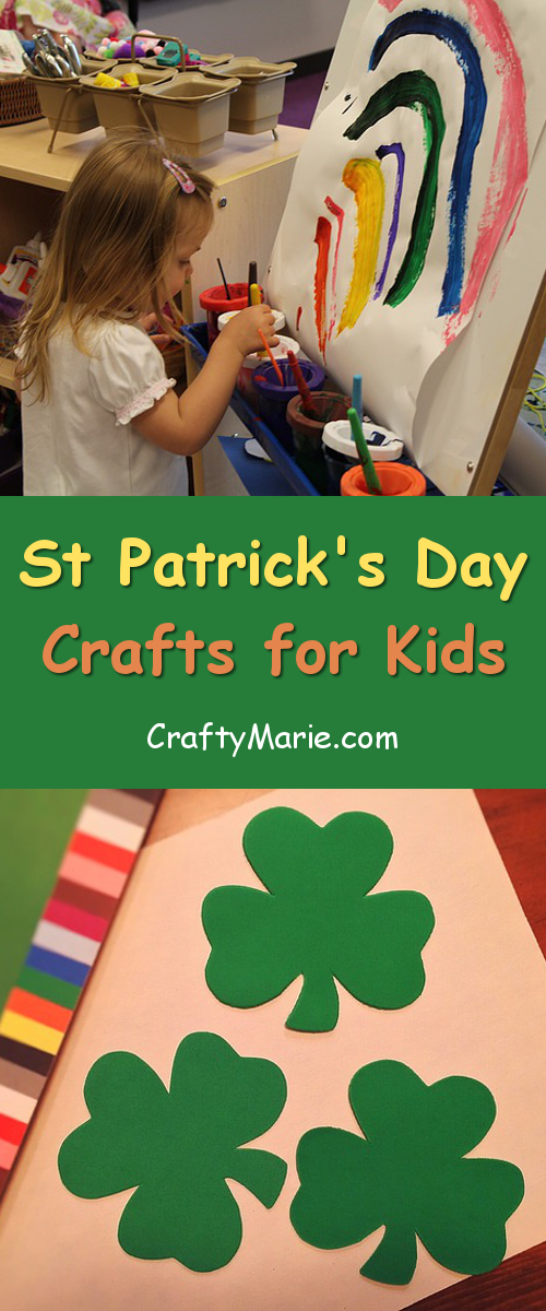 lots of fun and easy to make St. Patrick's Day Irish crafts for kids to enjoy